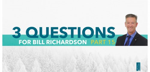 Wealth Management Questions with Bill Richardson Part 15