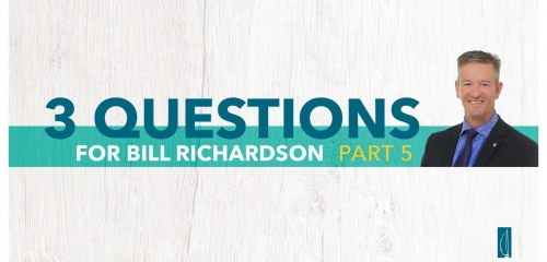 Wealth Management Questions with Bill Richardson